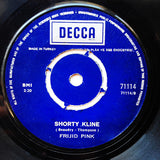Frijid Pink ‎– We're Gonne Be Here / Shorty Kline - 45lik 19741 TURKISH PRESS !!
