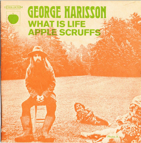 George Harisson ‎– What Is Life / Apple Scruffs - 45lik 1971