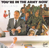 Bolland & Bolland  - You're In The Army Now - 45lik 1981