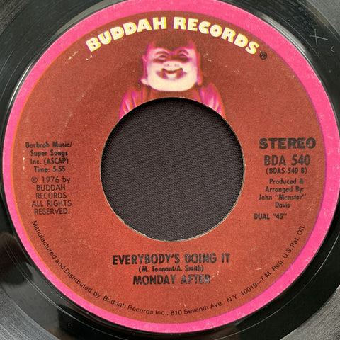 Monday After ‎– He Who Laughs Last Laughs The Best / Everybody's Doing It - 45lik 1976