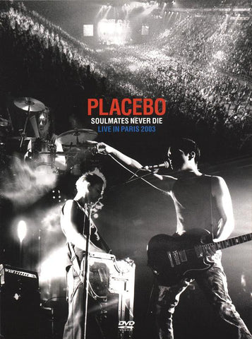 Placebo ‎– Soulmates Never Die - Live In Paris 2003 - DVD 2004