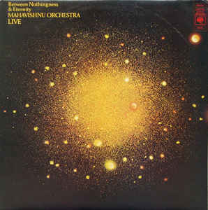 Mahavishnu Orchestra ‎– Between Nothingness & Eternity - LP 1973