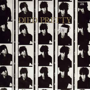 "Died Pretty ‎– Out Of My Hands - 45'lik / 7"" - 1988"
