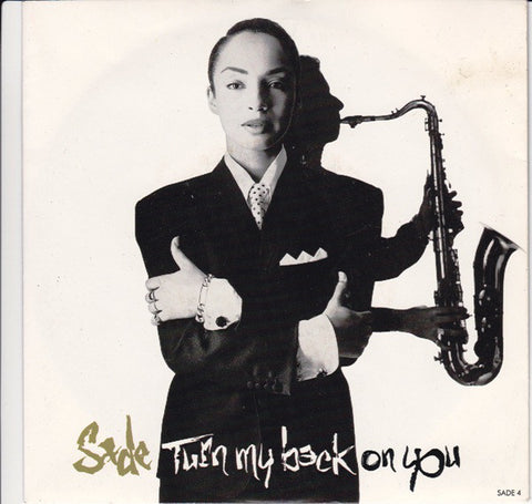 Sade ‎– Turn My Back On You / Keep Looking - 45lik 1988