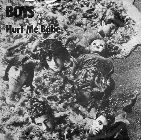 Boys ‎– Hurt Me Babe / Coming Home - 45lik 1981