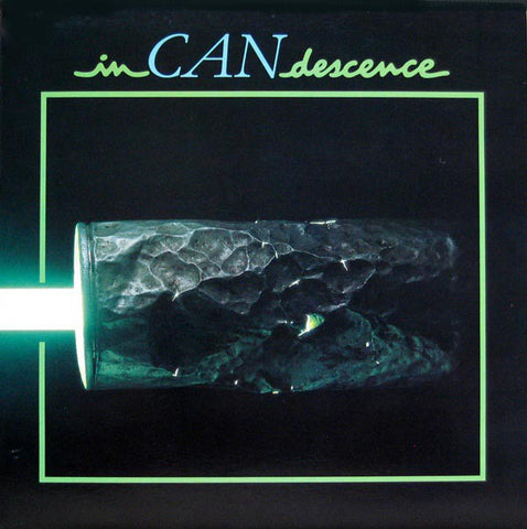 Can ‎– InCANdescence - LP 1981