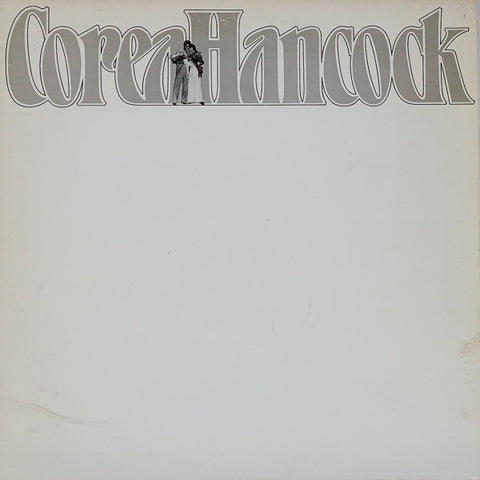 Corea / Hancock ‎– An Evening With Chick Corea And Herbie Hancock - 2 x LP 1979