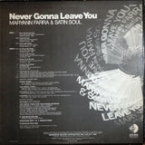 Maryann Farra & Satin Soul ‎– Never Gonna Leave You - LP 1976