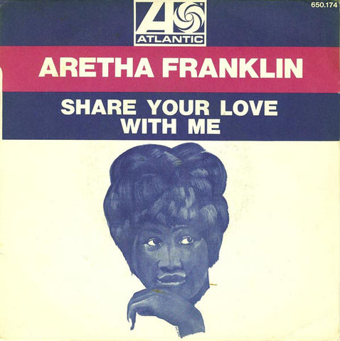 Aretha Franklin ‎– Share Your Love With Me - 45lik 1969