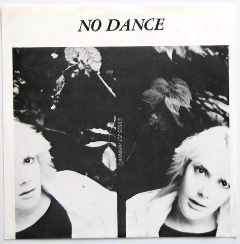 No Dance ‎– Carnival Of Souls - 45lik 1983