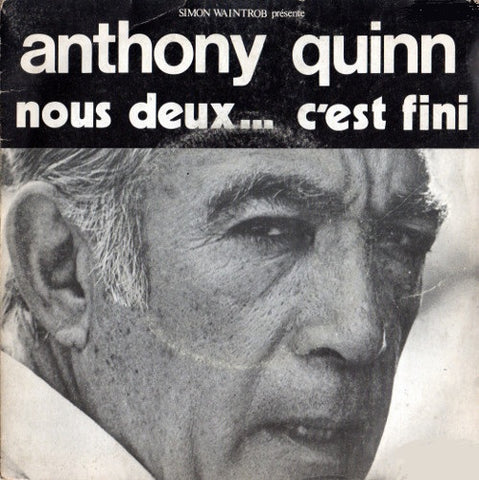 Anthony Quinn ‎– Nous Deux... C'est Fini - 45lik 1976 Turkish Press !!