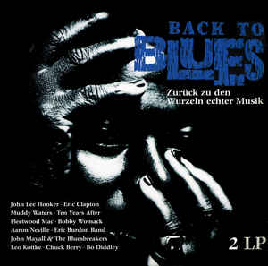 Various ‎– Back To Blues - 2 x LP 1990