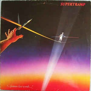 Supertramp - Famous A Last Words 1982 US LP