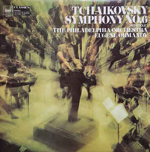 "Tchaikovsky*, The Philadelphia Orchestra, Eugene Ormandy ‎– Symphony No.6 ""Pathétique"" - LP 1969"