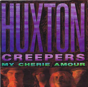 "Huxton Creepers ‎– My Cherie Amour - 45'lik / 7"" - 1988"