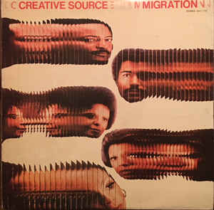 Creative Source ‎– Migration LP 1975