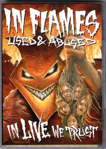 In Flames ‎– Used And Abused...In Live We Trust - 2 X DVD