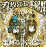 Albino Python ‎– The Doomed And The Damned LP 2013