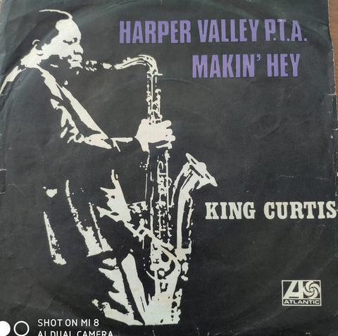 King Curtis & The Kingpins ‎– Makin' Hey / Harper Valley P.T.A. - 45lik 1969