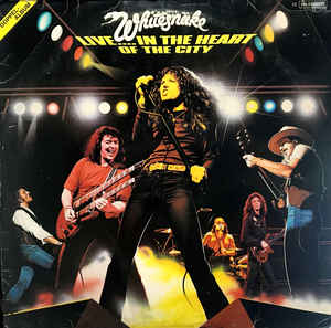 Whitesnake ‎– Live... In The Heart Of The City - 2 x LP 1980