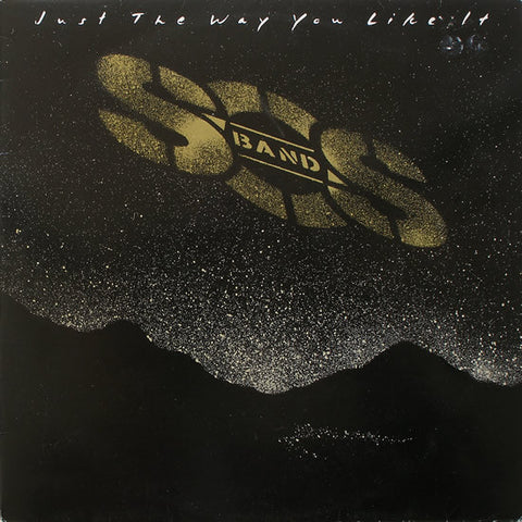 The S.O.S. Band ‎– Just The Way You Like It - LP 1984
