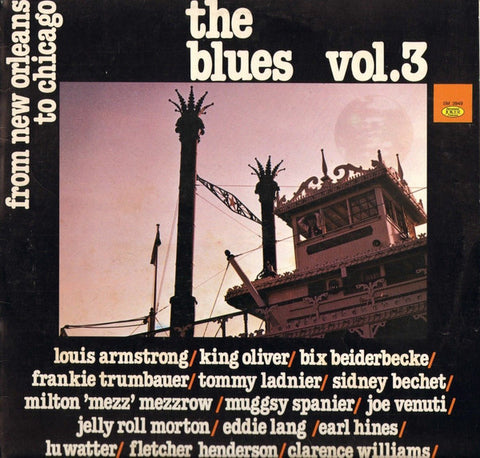 Various ‎– The Blues Vol. 3 - From New Orleans To Chicago - LP 1982