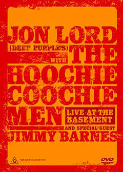 Jon Lord With The Hoochie Coochie Men And Special Guest Jimmy Barnes ‎– Live At The Basement - DVD