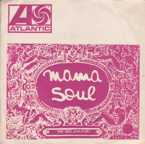 The Soul Survivors ‎– Mama Soul / Tell Daddy - 45lik 1969
