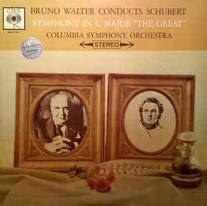 "Schubert - Bruno Walter, Columbia Symphony Orchestra ‎– Symphony In C Major ""The Great"" - LP 1962"