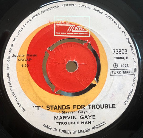 "Marvin Gaye ‎– Trouble Man / ""T"" Stands For Trouble - 45lik 1973 RARE !!!"