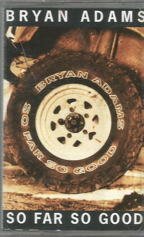 BRYAN ADAMS - SO FAR SO GOOD - KASET