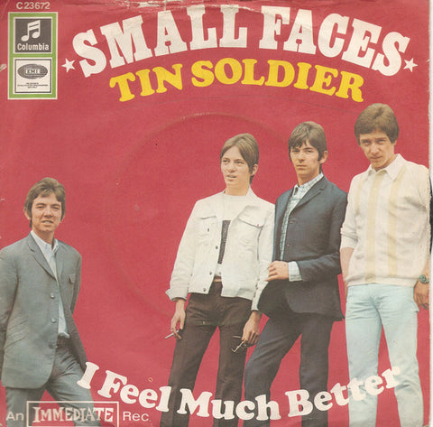 Small Faces ‎– Tin Soldier / I Feel Much Better - 45lik 1967