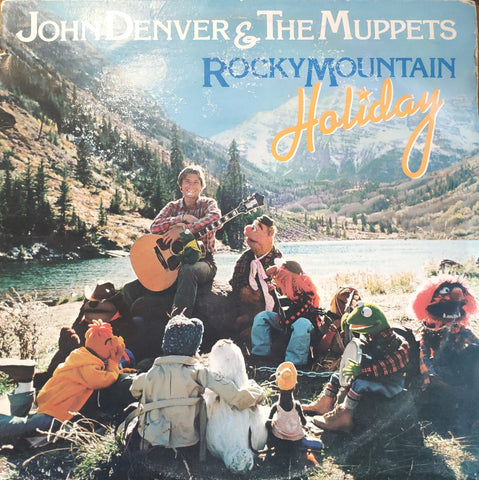 John Denver & The Muppets ‎– Rocky Mountain Holiday - LP 1983