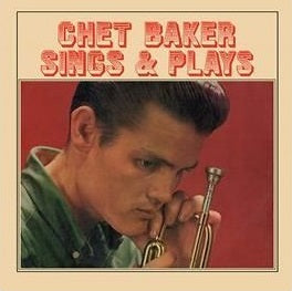Chet Baker ‎– Sings & Plays - LP 2016