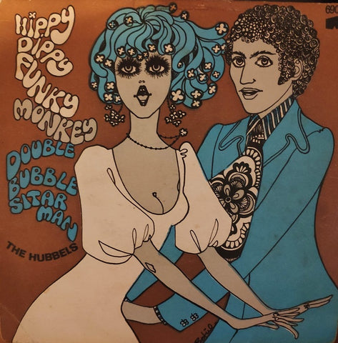The Hubbels ‎– Hippy Dippy Funky Monkey Double Bubble Sitar Man - 45lik 1969 TURKISH PRESS !!!