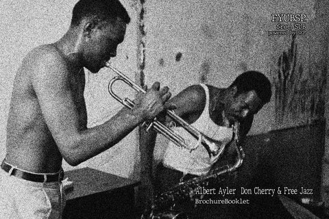 Albert Ayler, Don Cherry & Free Jazz - Kitap