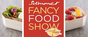 FANCY FOOD SHOW - NEW YORK 2018