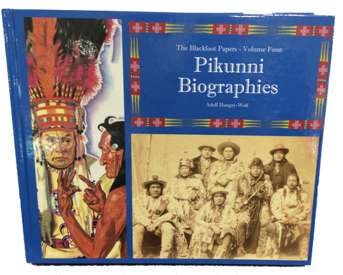 Pikunni Biographies: Volume Four