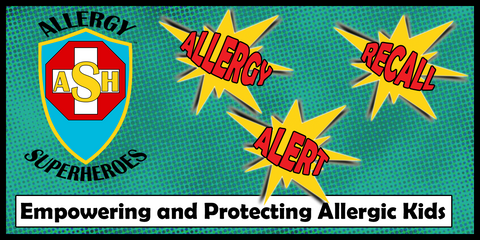 Allergy Superheroes Food Allergy Product Recall Alert