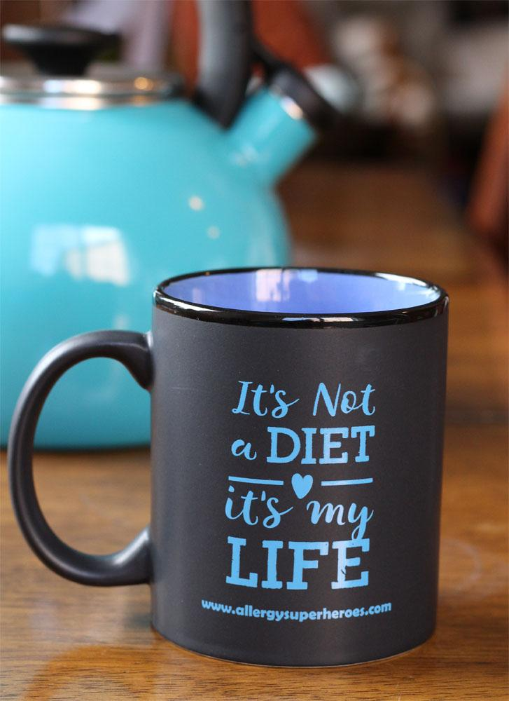 """It's Not A Diet It's My Life"" (TM) Coffee Mug by food Allergy Superheroes."