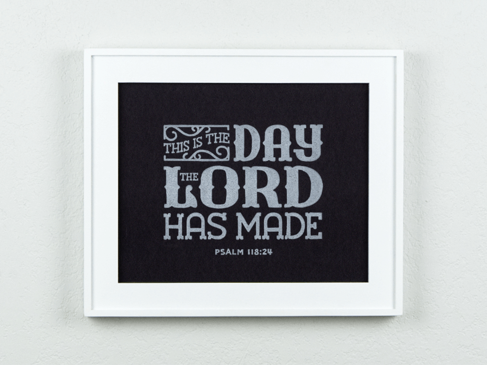 Day The Lord Has Made Original Block Print (Black)