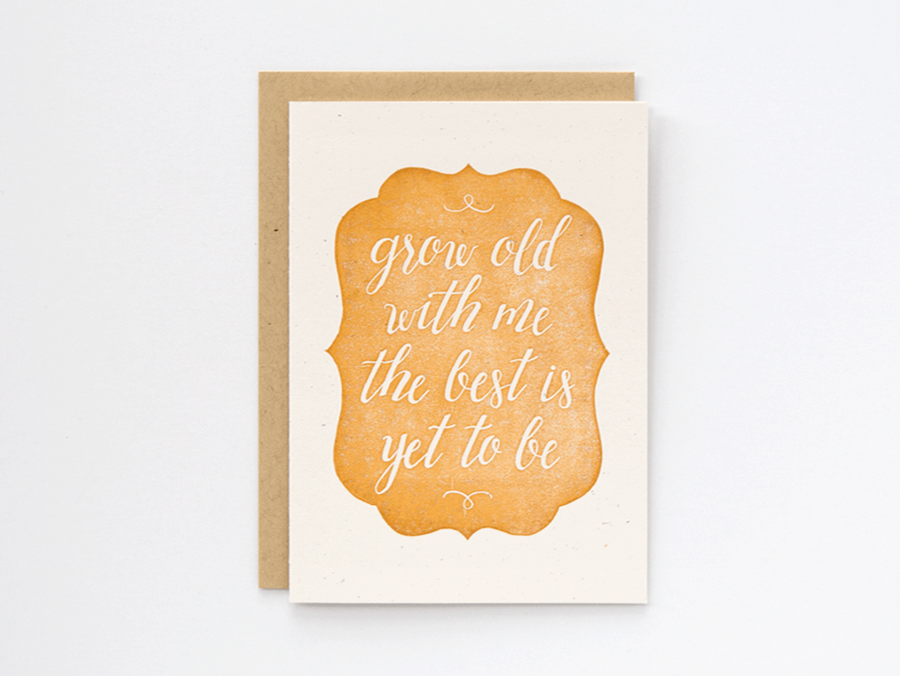 Grow Old With Me (Copper) Greeting Card