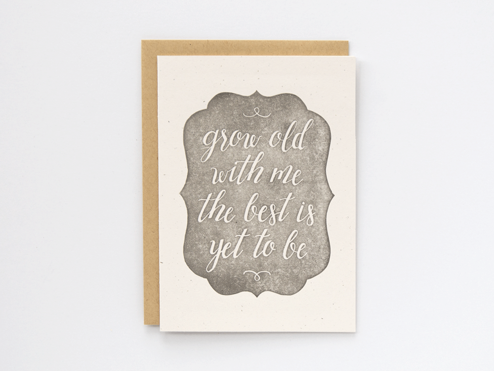 Grow Old With Me (Pewter) Greeting Card