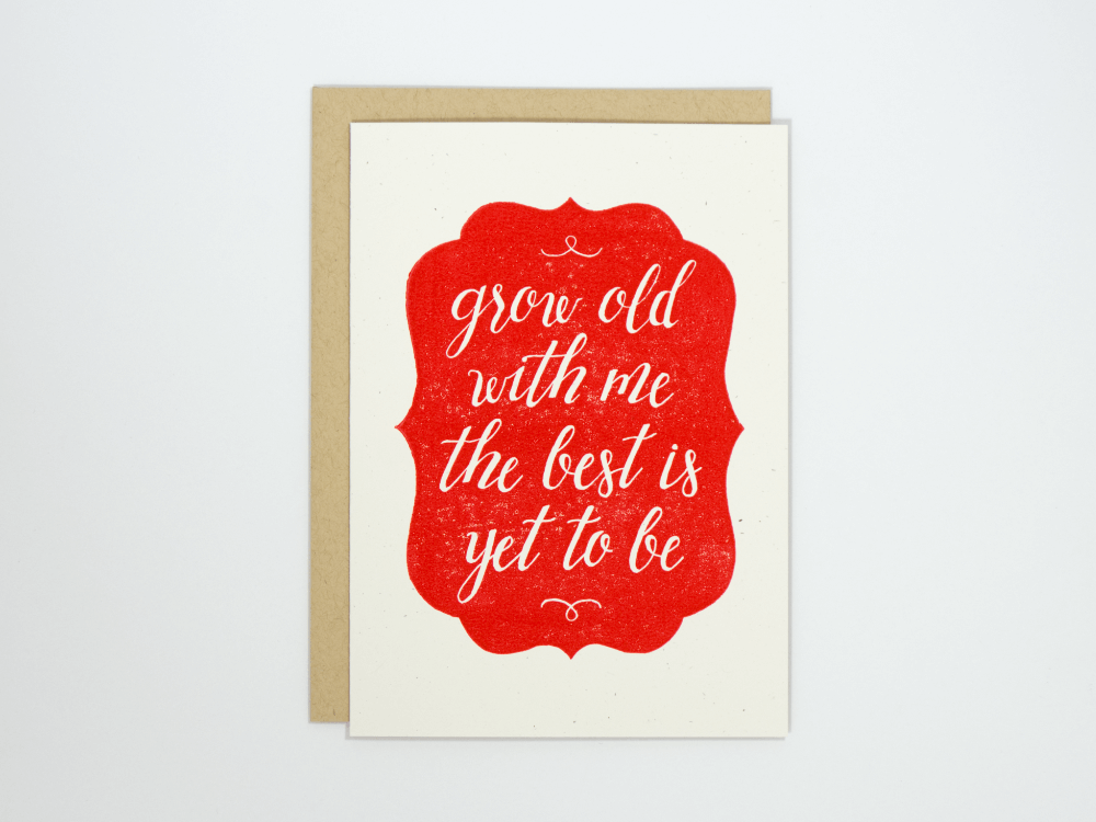 Grow Old With Me (Red) Greeting Card