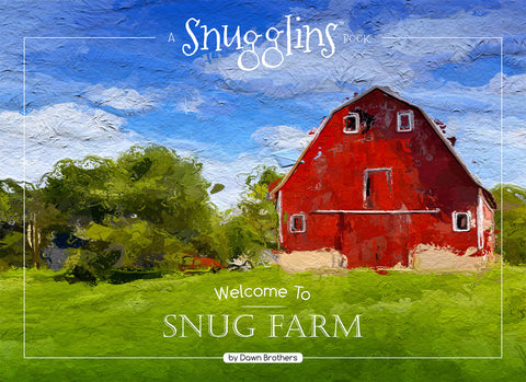 Coming Soon:  Welcome to Snug Farm Book