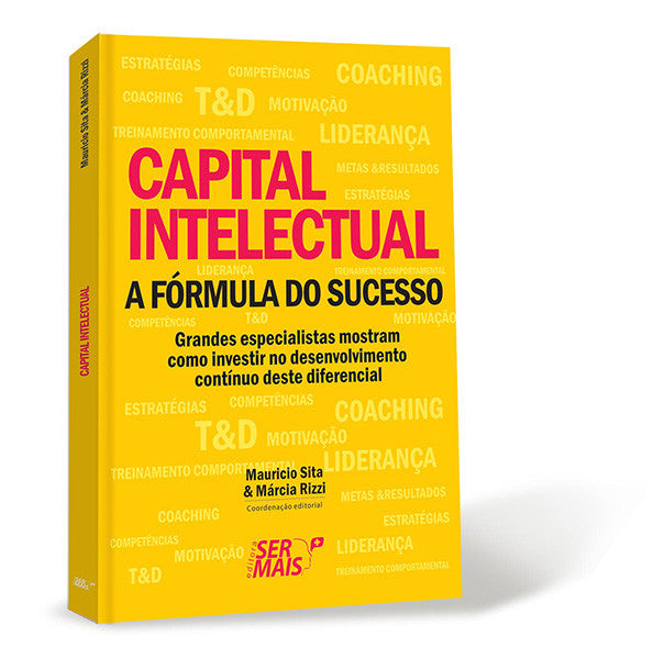 Capital Intelectual - A Fórmula do Sucesso