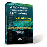 O Marketing aplicado aos relacionamentos
