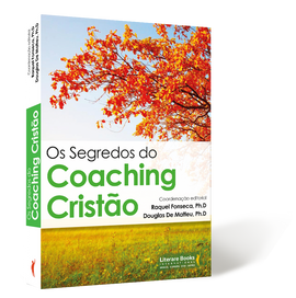 Os Segredos do Coaching Cristão