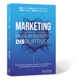 Marketing para Ambientes Disruptivos