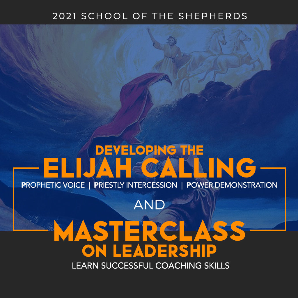 2021 SOS - Developing The Elijah Calling